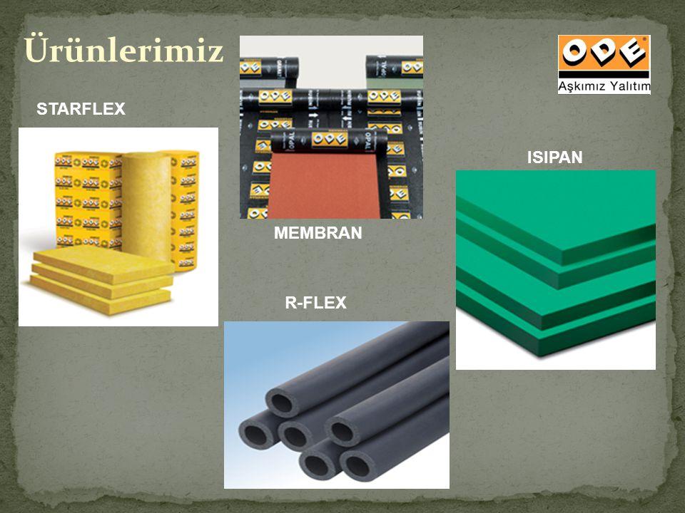 Ürünlerimiz STARFLEX MEMBRAN ISIPAN R-FLEX