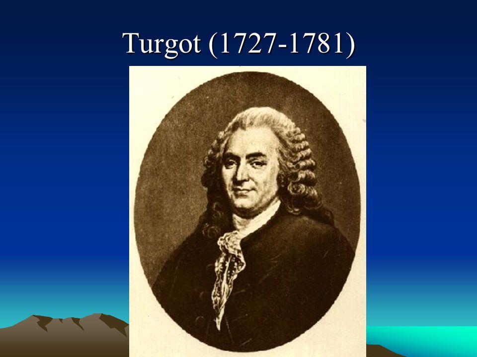 Bunlar arasında Turgot istisna edilecek olursa diğerleri Dr.