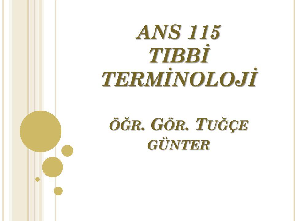 Latince terimlerin okunuşu genellikle Türkçe okunuşlarına yakındır.