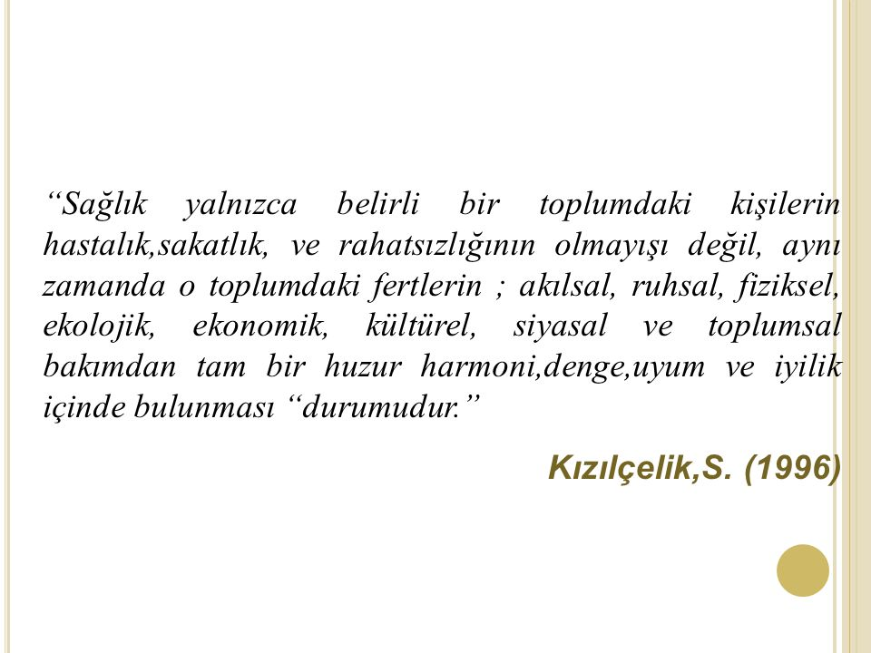 H ALK S AĞLıĞı .