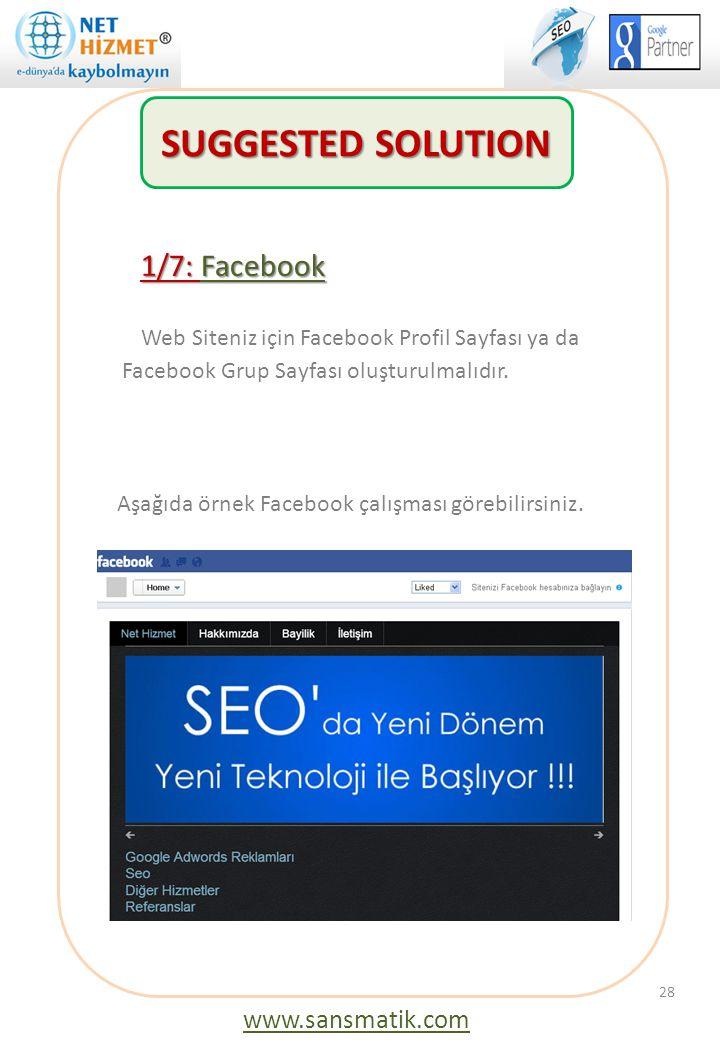1/7: Facebook Web Siteniz için Facebook Profil Sayfası ya da Facebook Grup Sayfası oluşturulmalıdır. Aşağıda örnek Facebook çalışması görebilirsiniz.