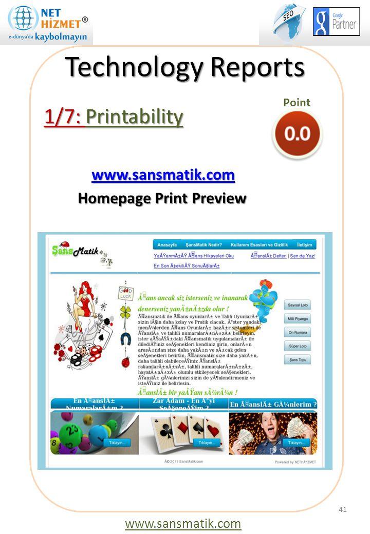 Technology Reports 1/7: Printability www.sansmatik.com www.sansmatik.comwww.sansmatik.com Homepage Print Preview Homepage Print Preview 41 www.sansmat