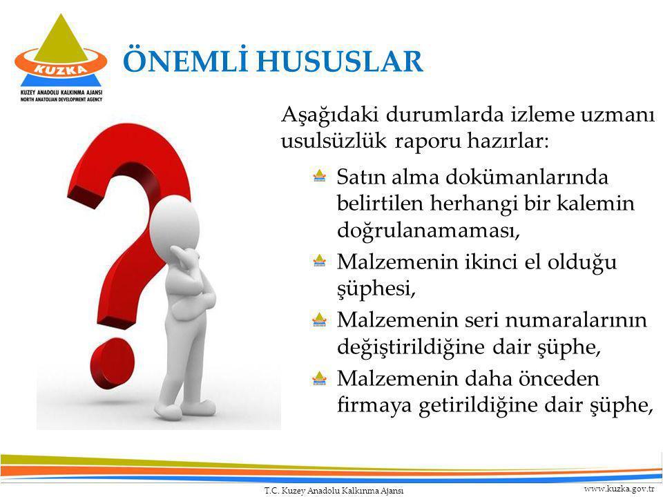 T.C. Kuzey Anadolu Kalkınma Ajansı www.kuzka.gov.tr ÖNEMLİ HUSUSLAR Satın alma dokümanlarında belirtilen herhangi bir kalemin doğrulanamaması, Malzeme