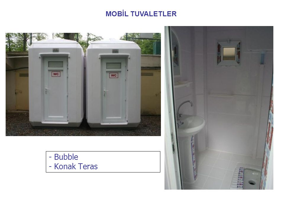 MOBİL TUVALETLER - Bubble - Konak Teras