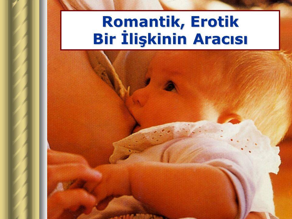 Romantik, Erotik Bir İlişkinin Aracısı