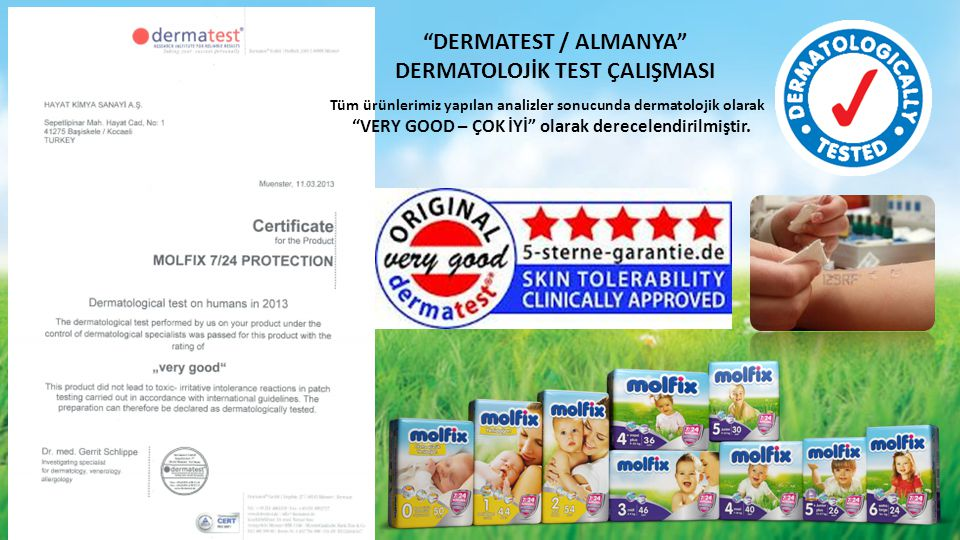 DERMATEST / ALMANYA DERMATOLOJİK TEST ÇALIŞMASI Tüm ürünlerimiz yapılan analizler sonucunda dermatolojik olarak VERY GOOD – ÇOK İYİ olarak derecelendirilmiştir.