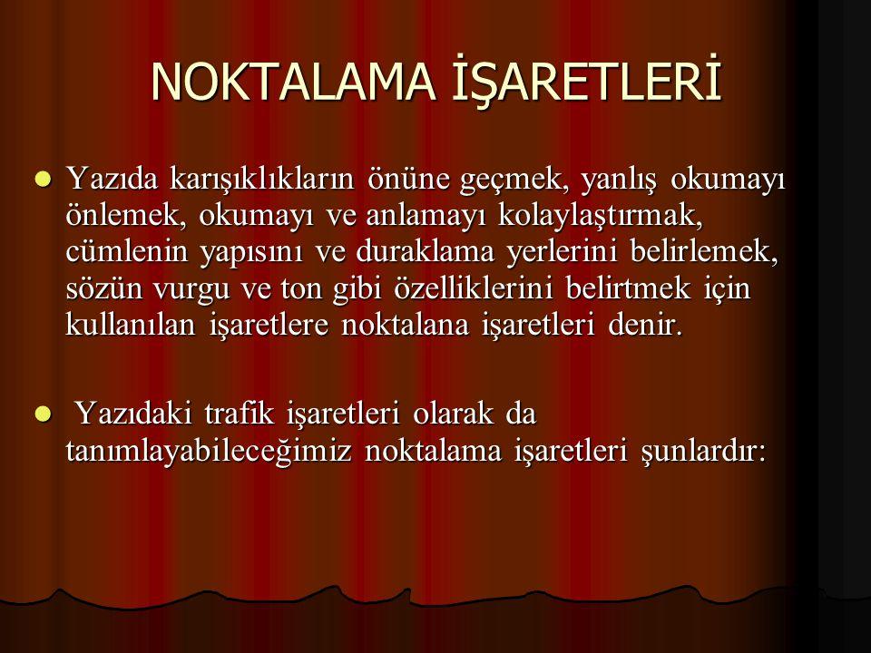 NOKTALAMA İŞARETLERİ NOKTA (.) NOKTA (.