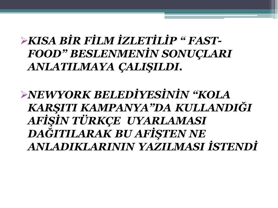 """ KISA BİR FİLM İZLETİLİP """" FAST- FOOD"""" BESLENMENİN SONUÇLARI ANLATILMAYA ÇALIŞILDI.  NEWYORK BELEDİYESİNİN """"KOLA KARŞITI KAMPANYA""""DA KULLANDIĞI AFİŞ"""