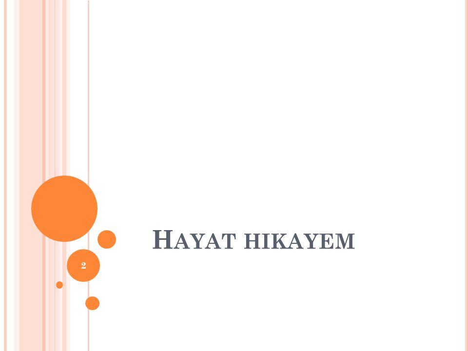H AYAT HIKAYEM 2