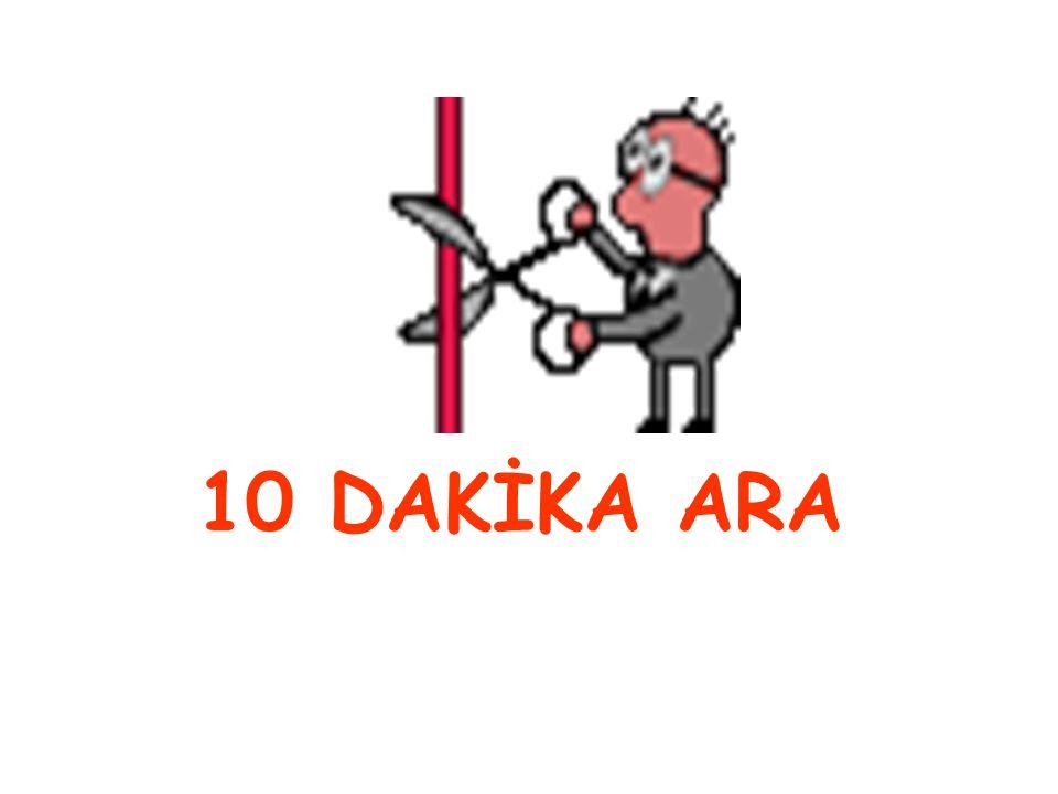 10 DAKİKA ARA
