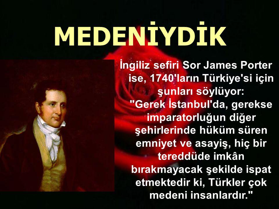 Fransız müellif Motray, 1700 lerdeki halimizi şöyle anlatıyor: Türk dükkânlarında hiç bir zaman tek meteliğim kaybolmamıştır.