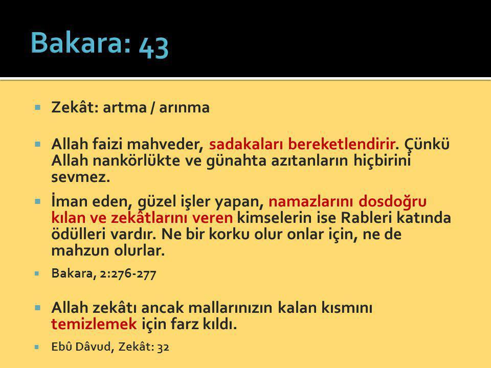 Zekât: artma / arınma  Allah faizi mahveder, sadakaları bereketlendirir. Çünkü Allah nankörlükte ve günahta azıtanların hiçbirini sevmez.  İman ed