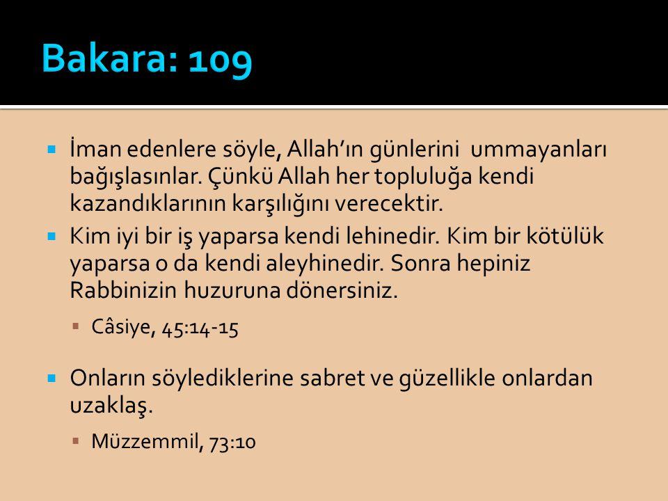  İman edenlere söyle, Allah'ın günlerini ummayanları bağışlasınlar. Çünkü Allah her topluluğa kendi kazandıklarının karşılığını verecektir.  Kim iyi