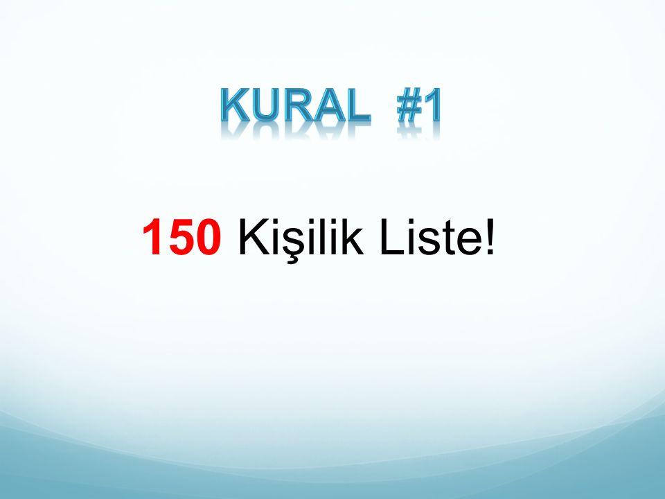 150 Kişilik Liste!