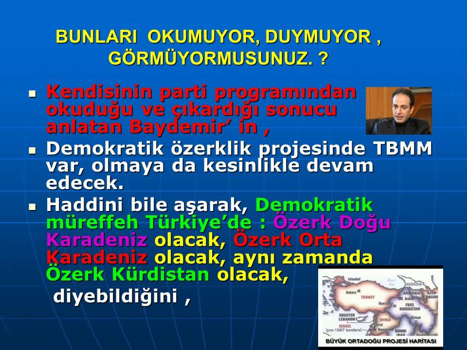 Türkiye ye hiçbirşey olmaz zihniyetiyle * Cumhurbaşkanı * nın da* Konjonktür çok müsait...