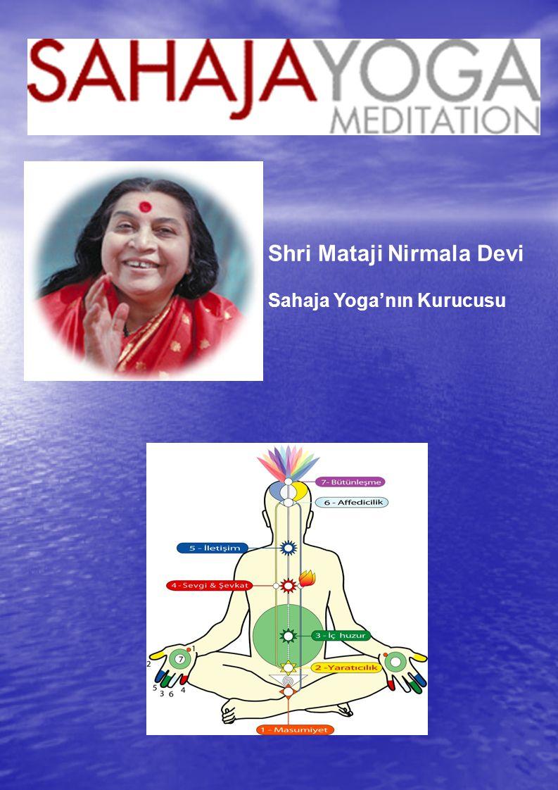 Shri Mataji Nirmala Devi *21 Mart 1923 yılında Hindistan'da doğmuştur.