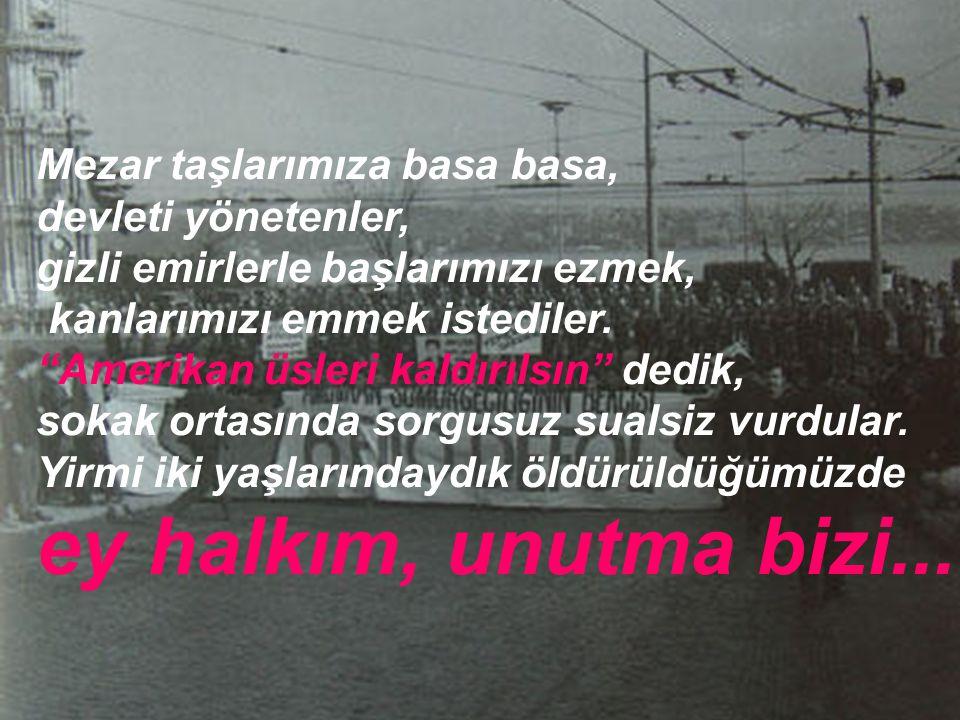 Bağımsızlık, Mustafa Kemal' den armağandı bize. Emperyalizmin ahtapot kollarına teslim edilen ülkemizin bağımsızlığı için kan döktük sokaklara.