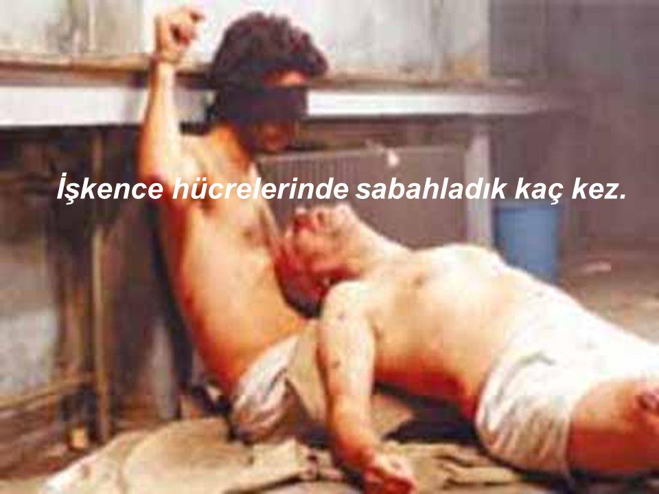 Mezar taşlarımıza basa basa, devleti yönetenler, gizli emirlerle başlarımızı ezmek, kanlarımızı emmek istediler.