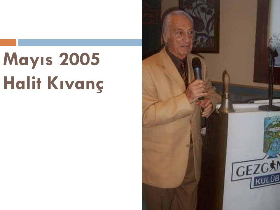 Mayıs 2005 Halit Kıvanç