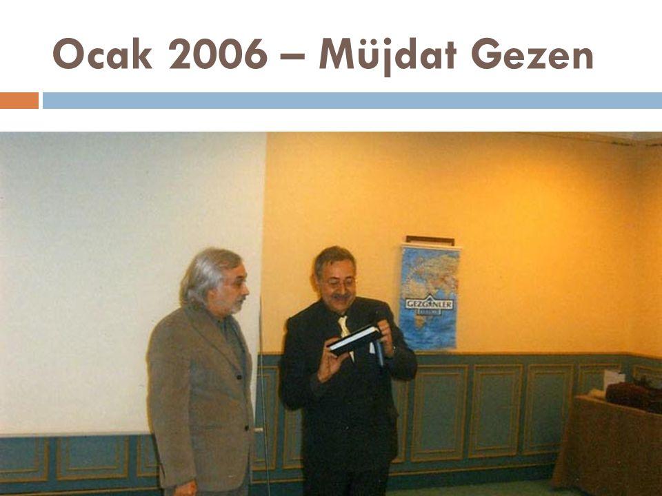 Ocak 2006 – Müjdat Gezen