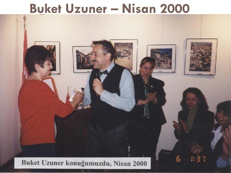 Buket Uzuner – Nisan 2000