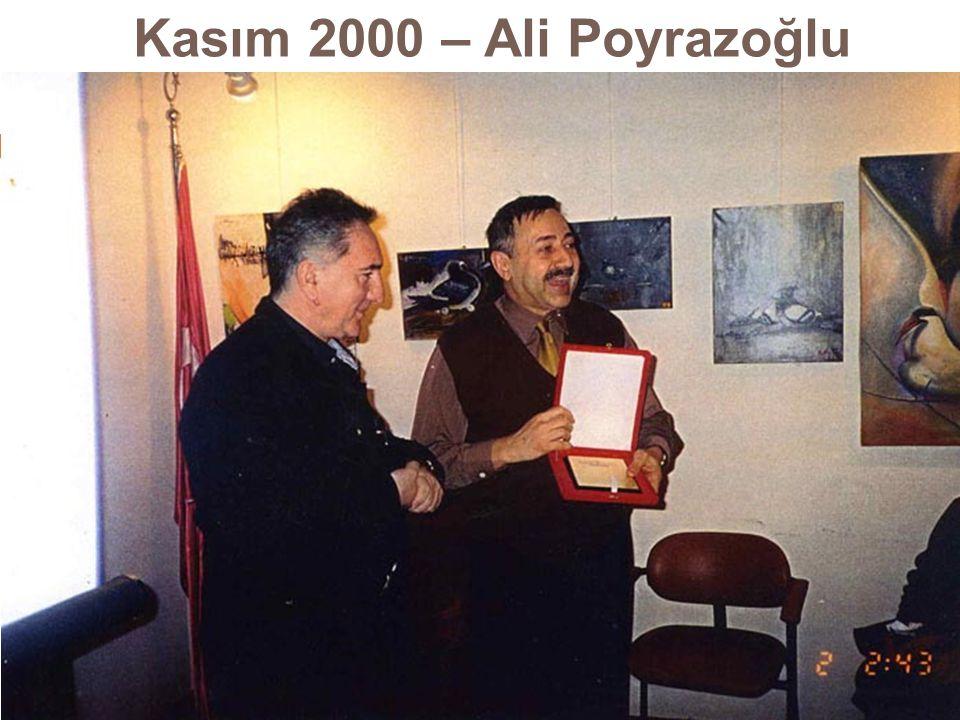 Kasım 2000 – Ali Poyrazoğlu