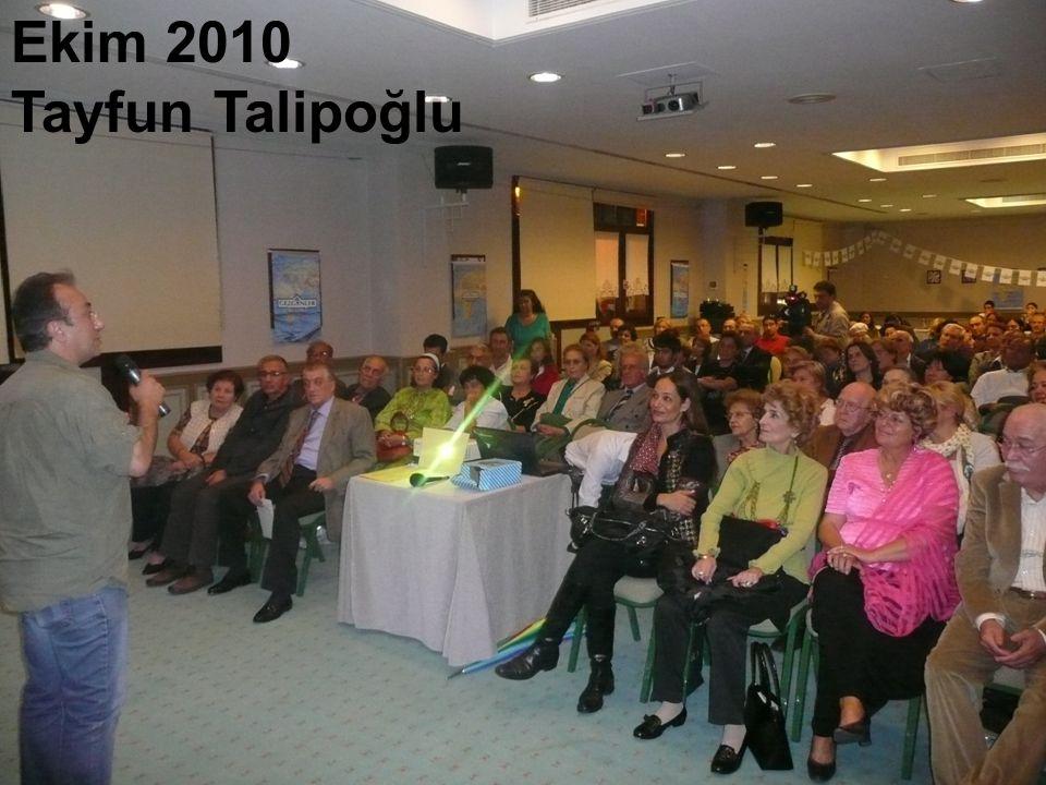 Ekim 2010 Tayfun Talipoğlu