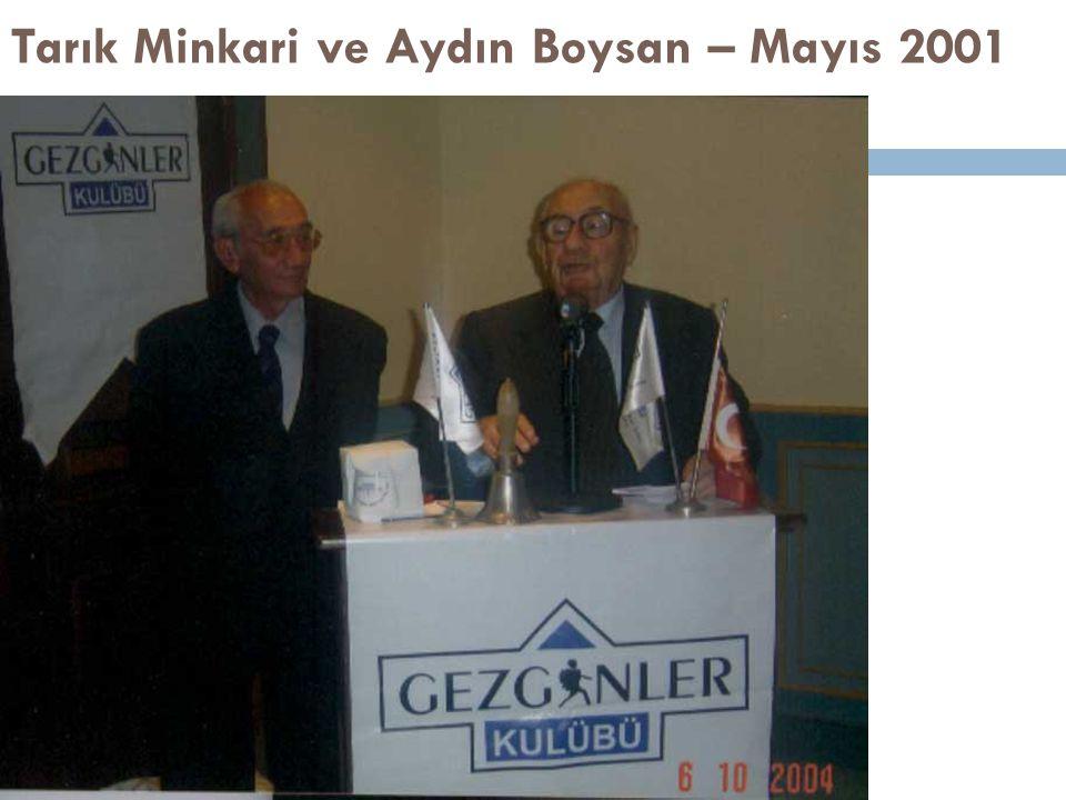 Tarık Minkari ve Aydın Boysan – Mayıs 2001
