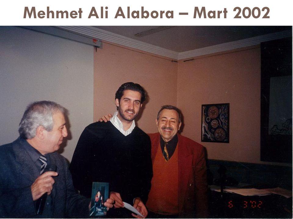 Mehmet Ali Alabora – Mart 2002