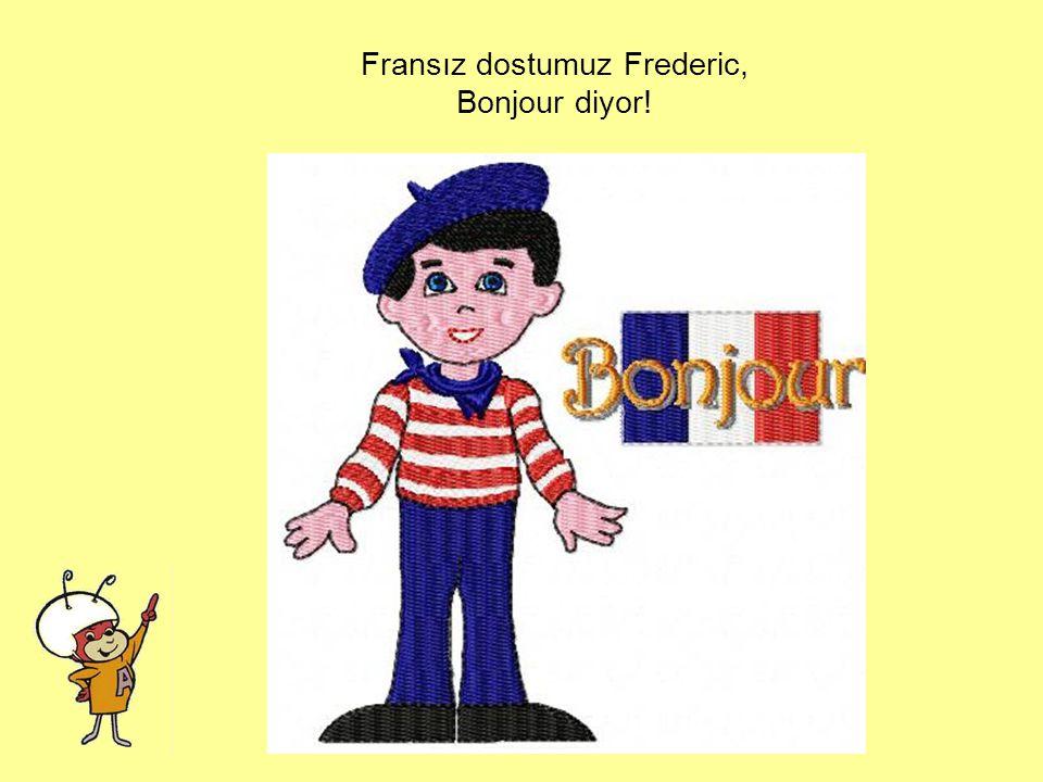 """Aşağıdaki resimlerden hangisi bize merhaba demek için """"Bonjour"""" kelimesini kullandı? Vızvoz mu? Frederic mi? Baako mu?"""