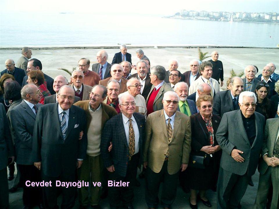 Cevdet Dayıoğlu ve Bizler