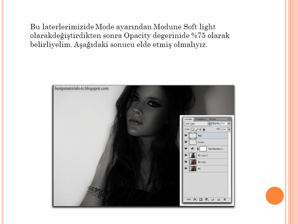 Bu laterlerimizide Mode ayarından Modune Soft light olarakdeğiştirdikten sonra Opacity degerinide %75 olarak belirliyelim.