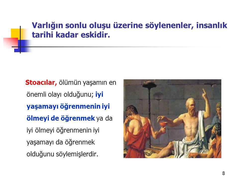 Seneca, yalnızca yaşamdan vazgeçmeye istekli ve hazır olanların yaşamın gerçek tadını alacağını alacağını belirtmiştir 9