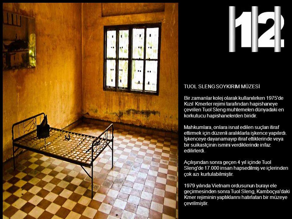 TUOL SLENG SOYKIRIM MÜZESİ Bir zamanlar kolej olarak kullanılırken 1975'de Kızıl Kmerler rejimi tarafından hapishaneye çevrilen Tuol Sleng muhtemelen