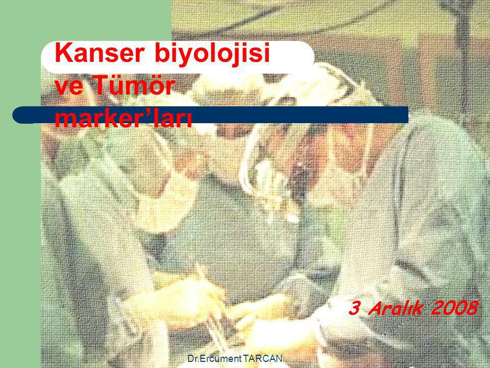 Dr.Ercüment TARCAN Hormon ve Enzimler:-3 NSE (Neuron spesifik enolase): Nöroblastoma, küçük hücreli akciğer kanseri, Wilms tümörü, tiroid, böbrek, testis, pankreas kanserlerinde yüksek bulunmakla beraber; esas olarak nöroblastom ve küçük hücreli akciğer kanserinde hastalığın yaygınlığı, prognoz tayini ve hastanın tedaviye cevabının değerlendirilmesinde kullanılır.
