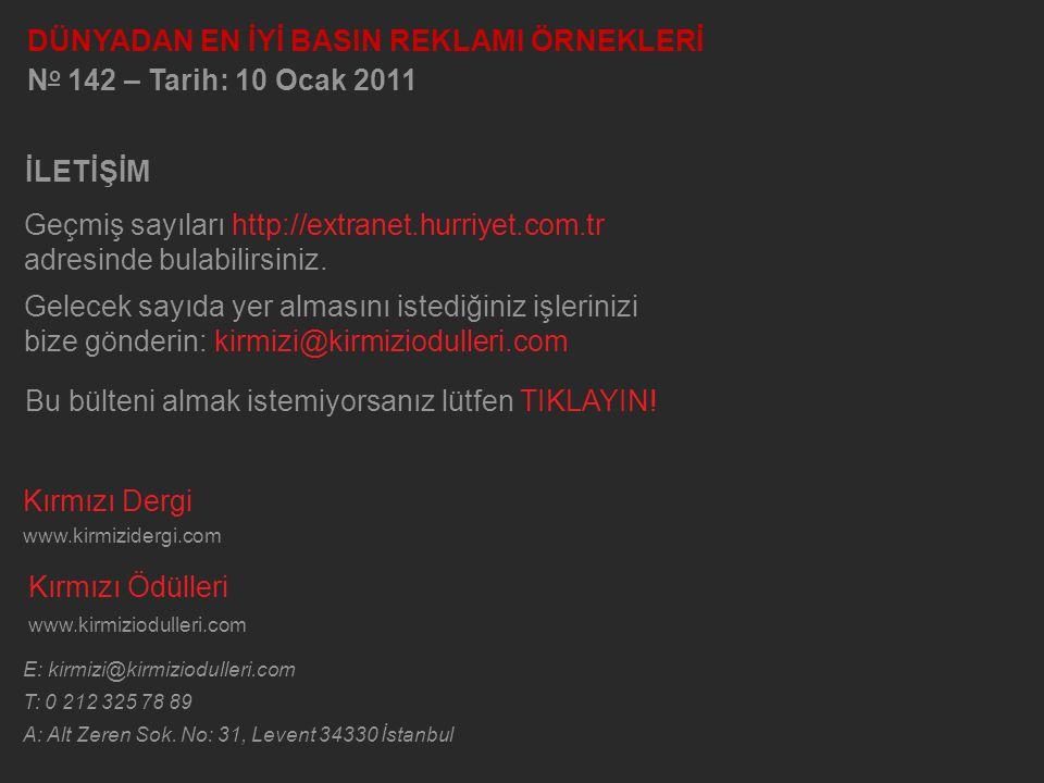 Kırmızı Dergi www.kirmizidergi.com Kırmızı Ödülleri www.kirmiziodulleri.com E: kirmizi@kirmiziodulleri.com T: 0 212 325 78 89 A: Alt Zeren Sok. No: 31