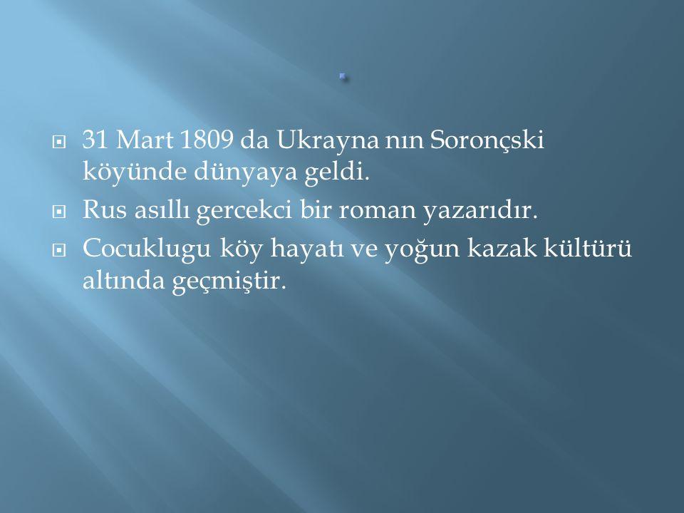  YAZARI Nikolay Vasilyeviç Gogol  KİTABIN ADI Ölü Canlar 1.