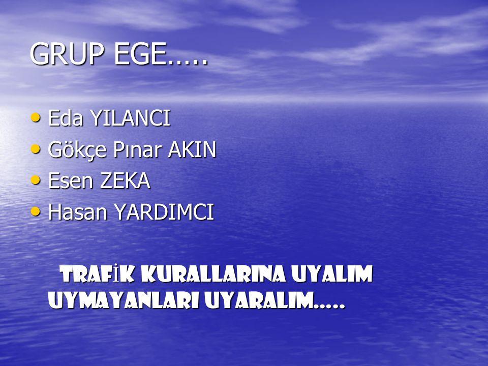 GRUP EGE…..