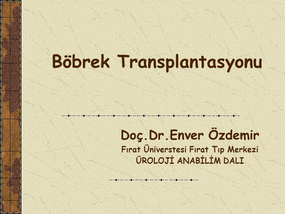 Renal Transplantasyonda Cerrahi İşlemler Transplante edilecek böbrek yatağının ekspozisyonu ve hazırlanması Revaskülarizasyon Üreter anastomozu dur