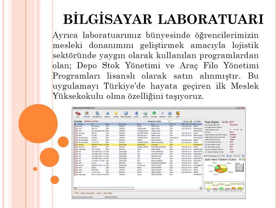Ayrıca laboratuarımız bünyesinde öğrencilerimizin mesleki donanımını geliştirmek amacıyla lojistik sektöründe yaygın olarak kullanılan programlardan o