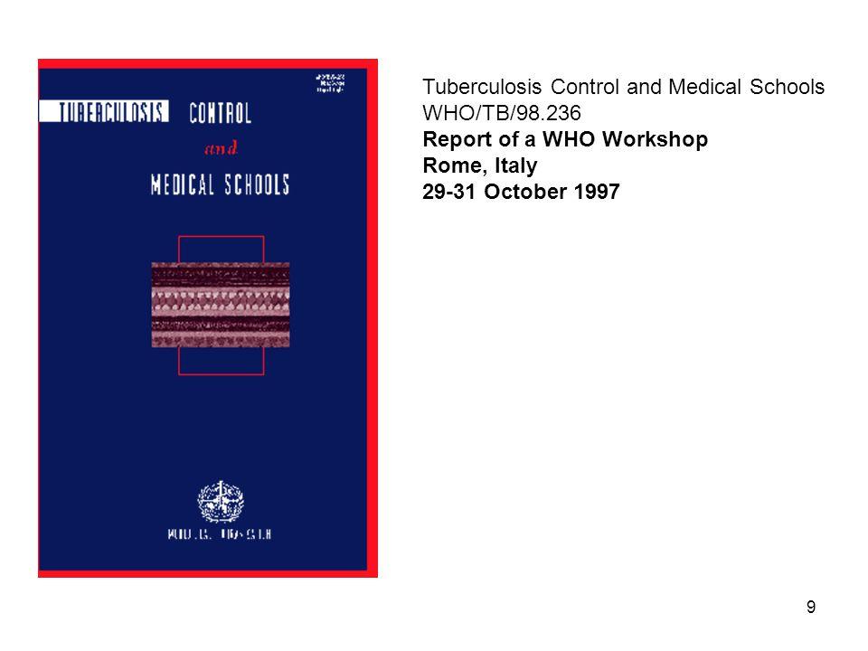 30 Öneriler Geniş bir konsensus ile ülke gerçekleri göz önüne alınarak Ulusal tüberküloz kontrol programı ve öncelikleri belirlenmeli.