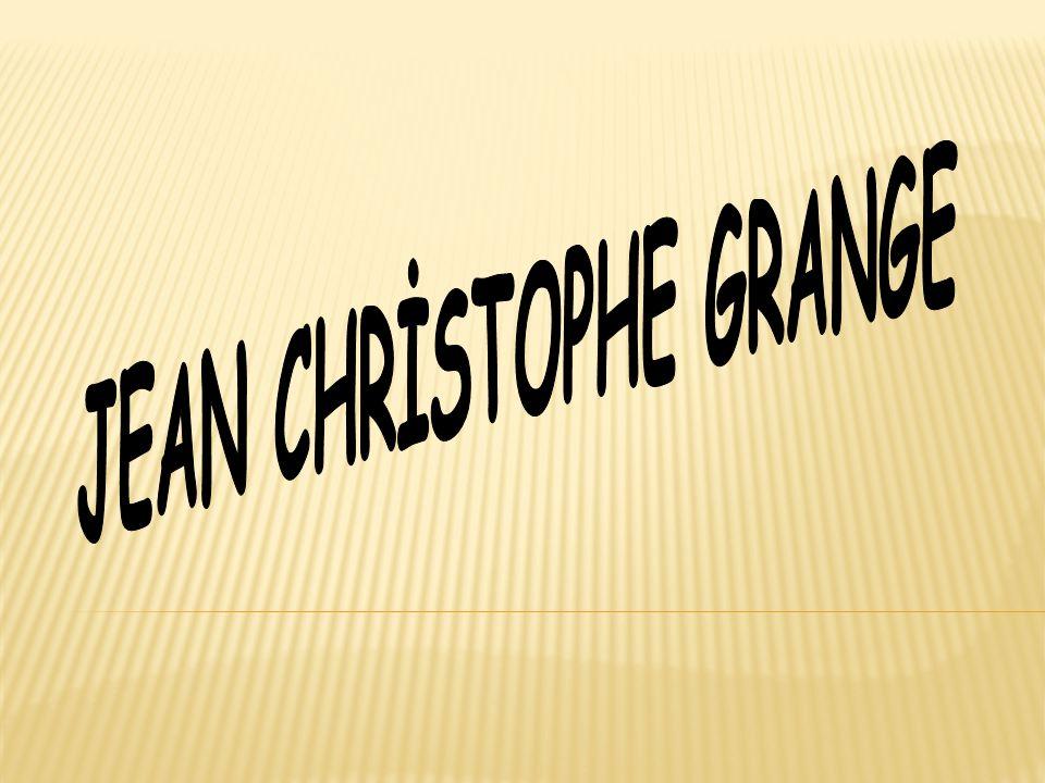 Jean-Christophe Grange : Fransız roman yazarı, gazeteci, senarist.
