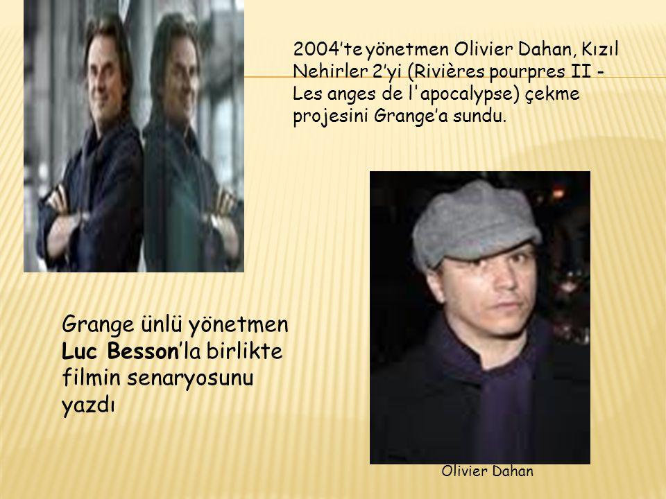2004'te yönetmen Olivier Dahan, Kızıl Nehirler 2'yi (Rivières pourpres II - Les anges de l'apocalypse) çekme projesini Grange'a sundu. Grange ünlü yön