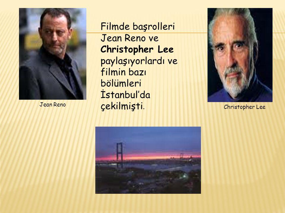 Filmde başrolleri Jean Reno ve Christopher Lee paylaşıyorlardı ve filmin bazı bölümleri İstanbul'da çekilmişti. Jean Reno Christopher Lee