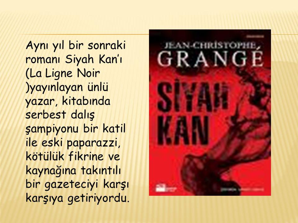Aynı yıl bir sonraki romanı Siyah Kan'ı (La Ligne Noir )yayınlayan ünlü yazar, kitabında serbest dalış şampiyonu bir katil ile eski paparazzi, kötülük