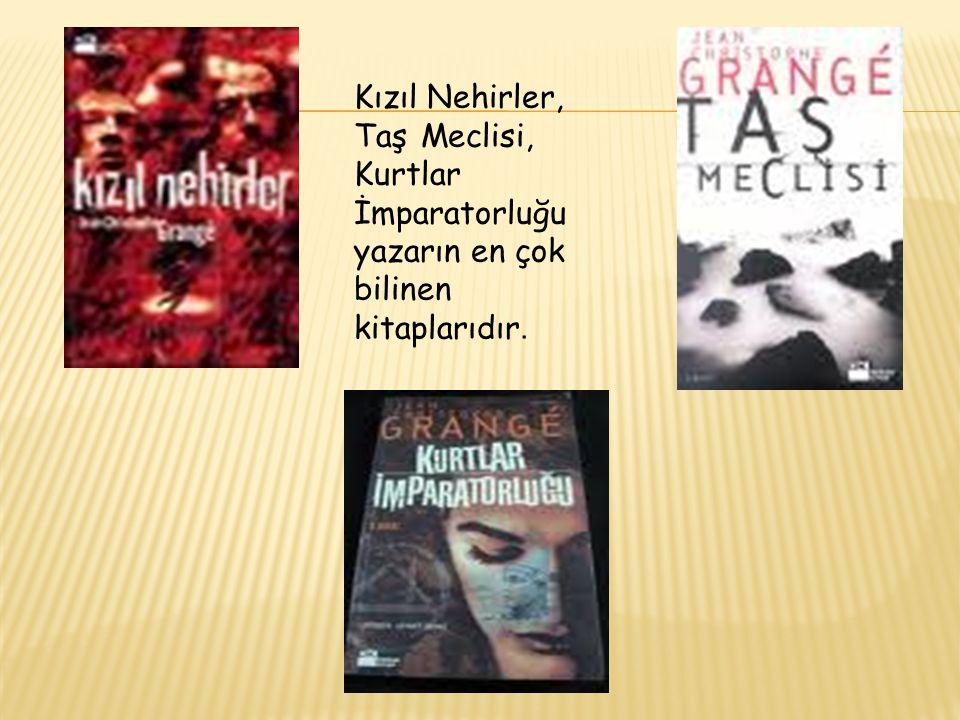 Kızıl Nehirler, Taş Meclisi, Kurtlar İmparatorluğu yazarın en çok bilinen kitaplarıdır.