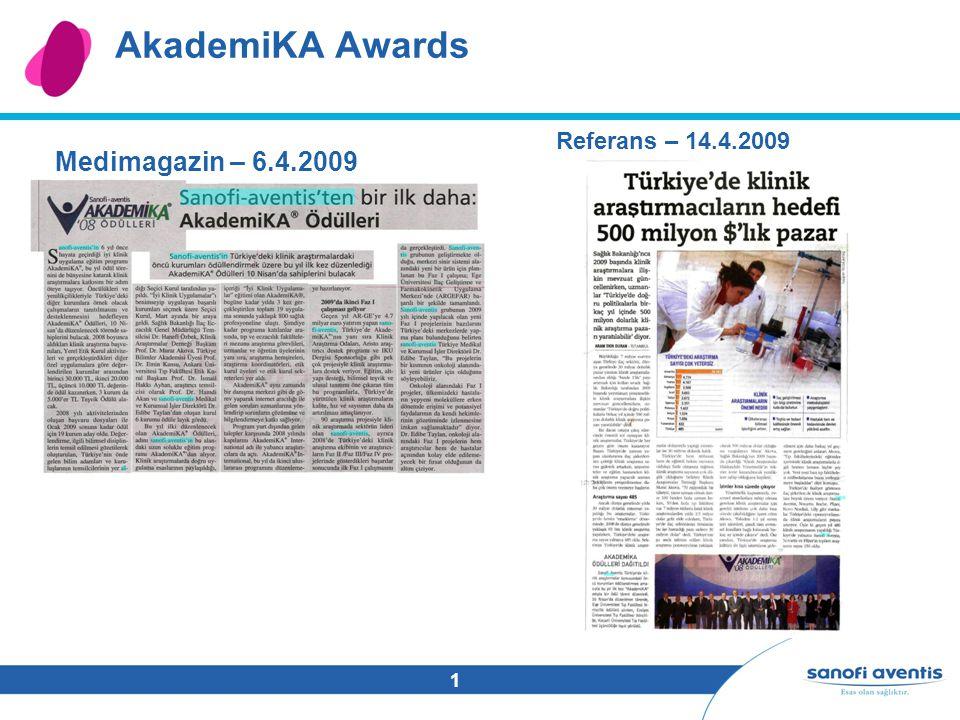 1 AkademiKA Awards Medimagazin – 6.4.2009 Referans – 14.4.2009