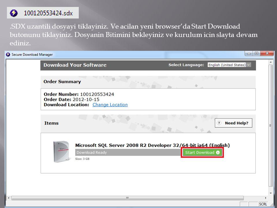 .SDX uzantili dosyayi tiklayiniz. Ve acilan yeni browser'da Start Download butonunu tiklayiniz. Dosyanin Bitimini bekleyiniz ve kurulum icin slayta de