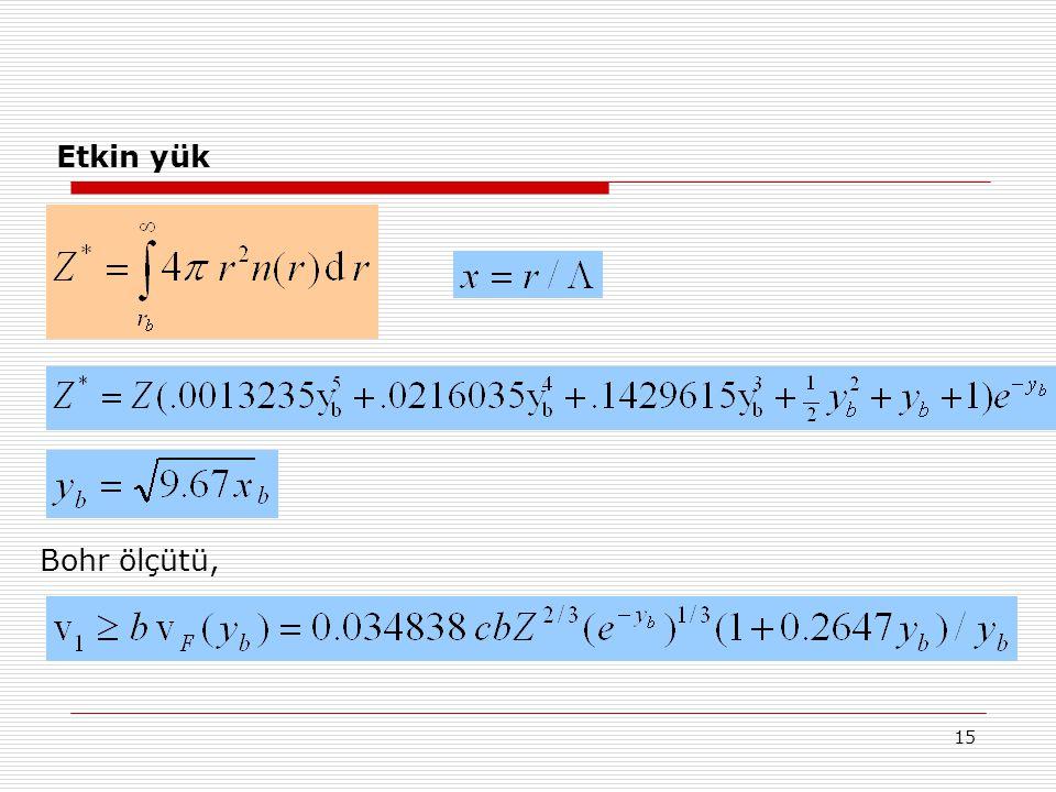 15 Etkin yük Bohr ölçütü,