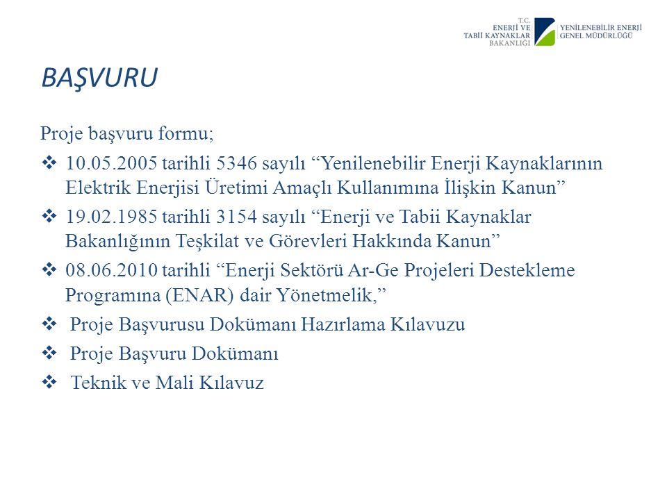 """BAŞVURU Proje başvuru formu;  10.05.2005 tarihli 5346 sayılı """"Yenilenebilir Enerji Kaynaklarının Elektrik Enerjisi Üretimi Amaçlı Kullanımına İlişkin"""